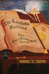The Rainbow Machine: Tales from a Neuro-Linguist\'s Journal
