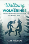 Waltzing with Wolverines
